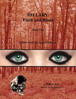 Hillary: Flesh and Blood (Hillary, #2)