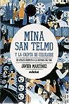 Mina San Telmo y La cripta de celuloide (Mina San Telmo, #2)