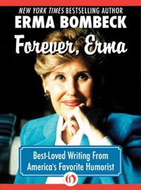 Forever, Erma