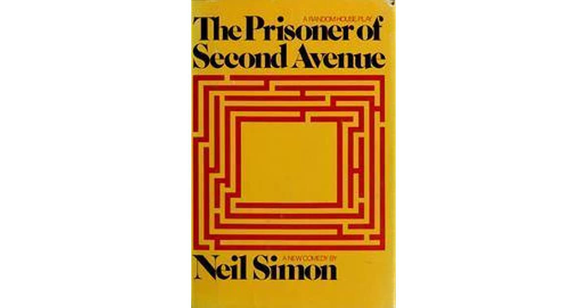 The Prisoner Of Second Avenue By Neil Simon