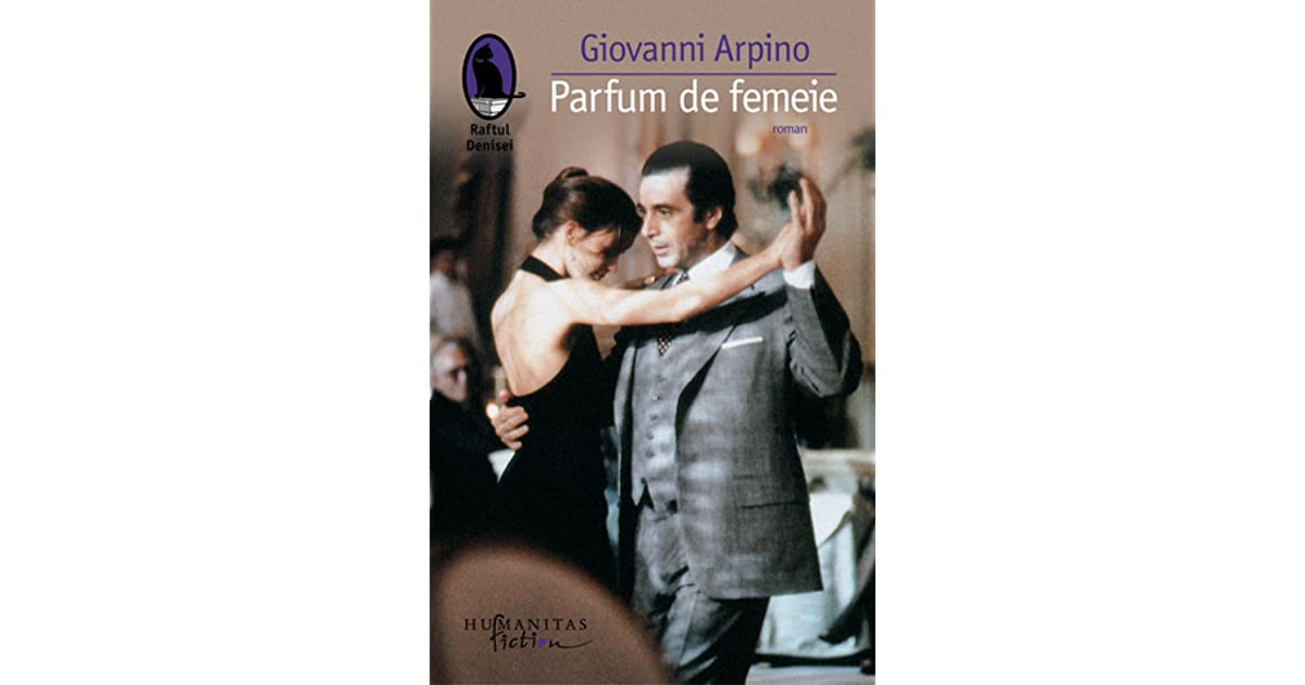 Parfum De Femeie By Giovanni Arpino