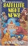 Satellite Night News by Jack Hopkins