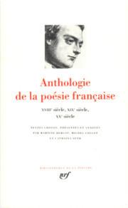Anthologie de la poésie française, tome 2 : Du XVIIIe au XXe siecle