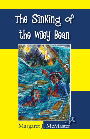 The Sinking of the Wiley Bean (Babysitter Out of Control!, Book #5)