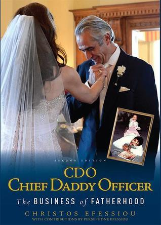 CDO Chief Daddy Officer: The Business of Fatherhood, Second Edition