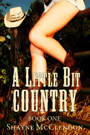 A Little Bit Country - Book One