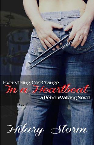 In a Heartbeat (Rebel Walking, #1)