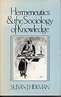 Hermeneutics and the Sociology of Knowledge