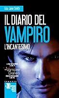 Il diario del vampiro: L'incantesimo