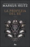 La profezia del re (Le Cronache di Ulldart, #1)