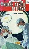 Nurse Atholl Returns