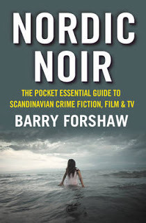 Nordic Noir: The Pocket Essential Guide to Scandinavian Crime Fiction, Film  TV