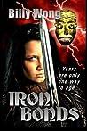 Iron Bonds (Legend of the Iron Flower #3)