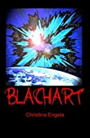 Blachart: Galaxii Series Book 1