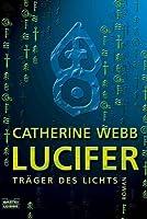 Lucifer - Träger Des Lichts