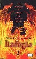 Ildfugle - en antologi af fantasy og science fiction (Ildfugle, #2)