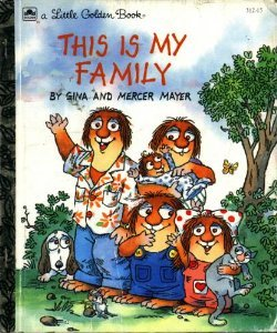 This Is My Family (A Little Golden Book) by Gina Mayer