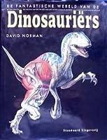 De Fantastische Wereld van de Dinosauriërs