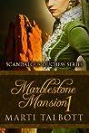 Marblestone Mansion Book 1 (Scandalous Duchess, #1)