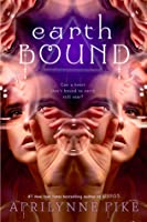 Earthbound (Earthbound #1)