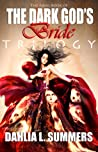 The Dark God's Bride Trilogy (The Dark God's Bride, #3)