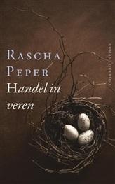 Handel in veren by Rascha Peper