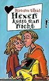 Hexen küsst man nicht (Jojo #1)
