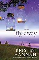 Fly Away (Firefly Lane #2)