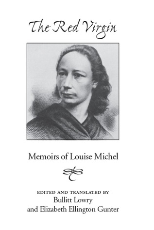 The Red Virgin: Memoirs of Louise Michel