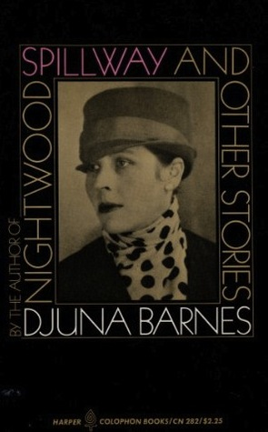 Spillway and Other Stories by Djuna Barnes