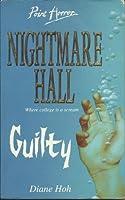 Guilty (Nightmare Hall, #6)