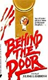 Behind the Door by Frank Lambirth