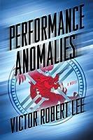 Performance Anomalies: A Novel