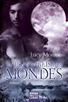 Im Bannkreis des Mondes (Children of the Moon, #2)
