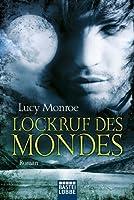 Lockruf des Mondes (Children of the Moon, #1)