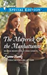 The Maverick & the Manhattanite (Montana Mavericks: Rust Creek Cowboys, #3)
