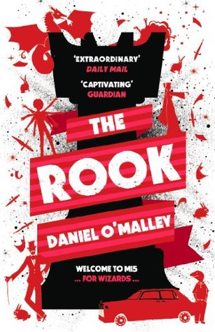 The Rook by Daniel O'Malley