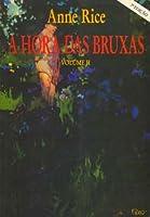 A Hora das Bruxas II (Bruxas Mayfair, #2)