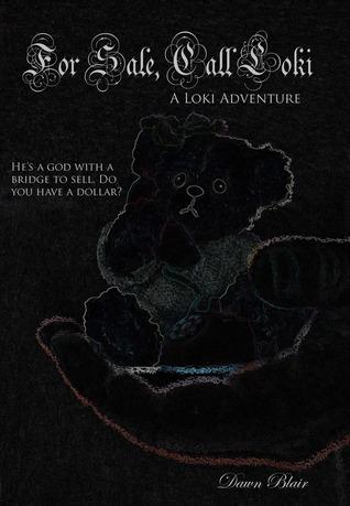 For Sale, Call Loki (The Loki Adventures, #2)