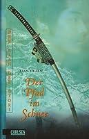 Der Pfad im Schnee (Der Clan der Otori, #2)