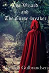 The Wizard and The Curse-breaker