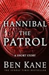 Hannibal: The Patrol (Hannibal #1.5)