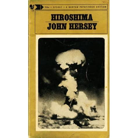 an analysis of hiroshima by john hersey 11th grade ela summer reading adapted from sparknotes.
