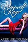 Werewolf Rage (Taming the Wolf, #2)