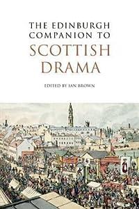 The Edinburgh Companion to Scottish Drama