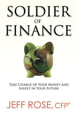 Soldier-of-Finance-Take-Charge-of-Your-Money-and-Invest-in-Your-Future