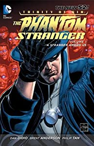 Trinity of Sin: The Phantom Stranger, Vol. 1: A Stranger Among Us