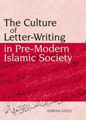 The-Culture-of-Letter-Writing-in-Pre-Modern-Islamic-Society
