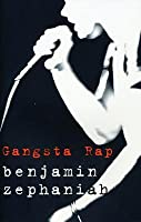 gangsta rap violence benjamin zephaniah Writer benjamin zephaniah (image: newcastle journal)  only recently his novel  for young adults, gangsta rap, was named as one of those to be  the violence  of the 1970s and 1980s – the skinheads and the football.