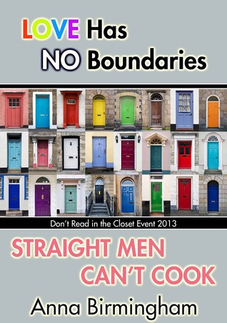Straight Men Can't Cook by Anna Birmingham